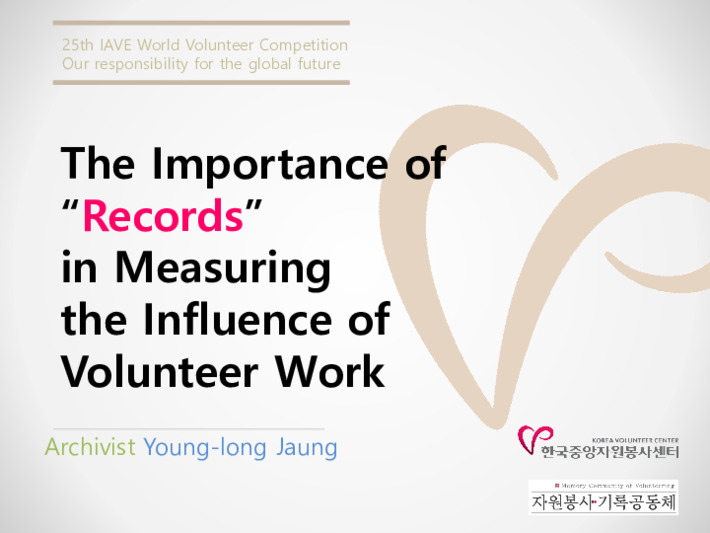 The Importance of Records in Measuring the Influence of Volunteer Work(presentation sheet)