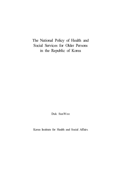 The National Policy of Health and Social Services for Older Persons in the Republic of Korea